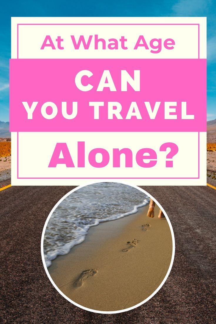 At what age can you travel abroad alone?